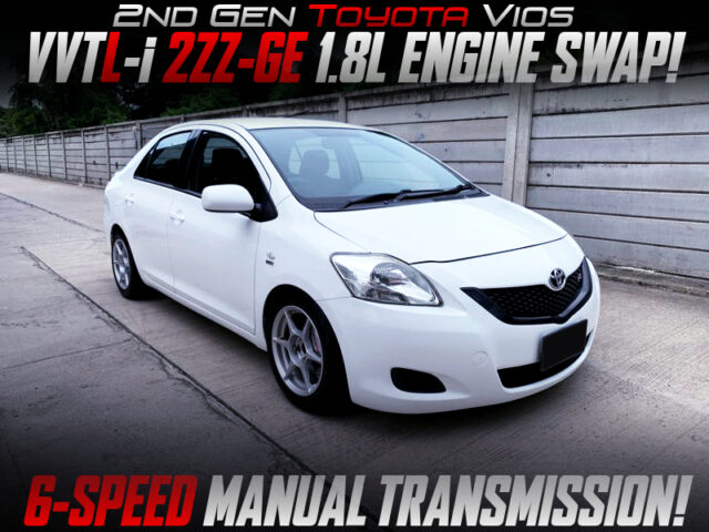 2ZZ ENGINE and 6MT SWAPPED 2nd Gen TOYOTA VIOS.