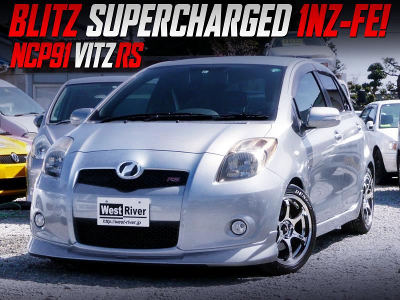 BLITZ SUPERCHARGED NCP91 VITZ RS.