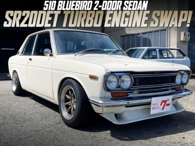 SR20DET BLACKTOP SWAPPED 510 BLUEBIRD 2-DOOR SEDAN.