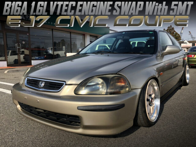 B16A VTEC ENGINE SWAPPED EJ7 CIVIC COUPE.