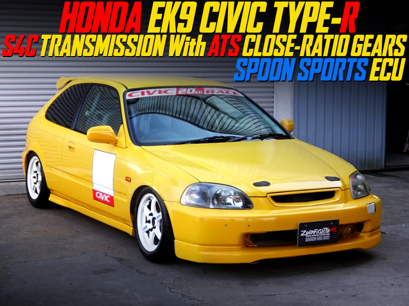CLOSE-RATIO GEARBOX and SPOON ECU into EK9R YELLOW.