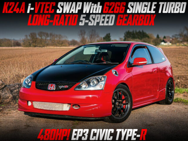 K24A i-VTEC with TURBO and 5MT INTO EP3 CIVIC TYPE-R.