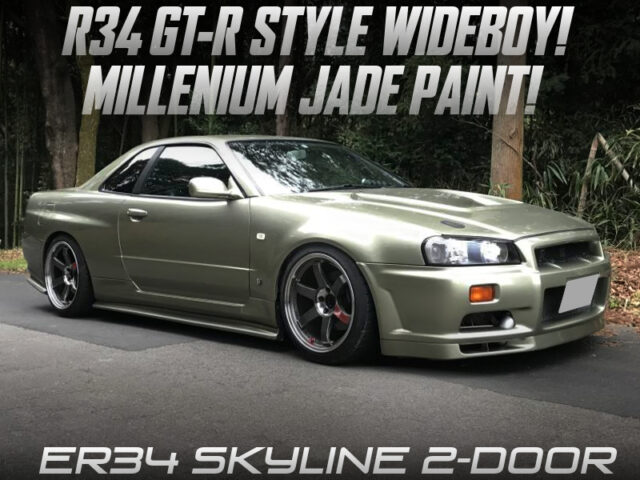 R34 GTR WIDEBODY and MILLENIUM JADE PAINT of ER34 SKYLINE 2-DOOR.