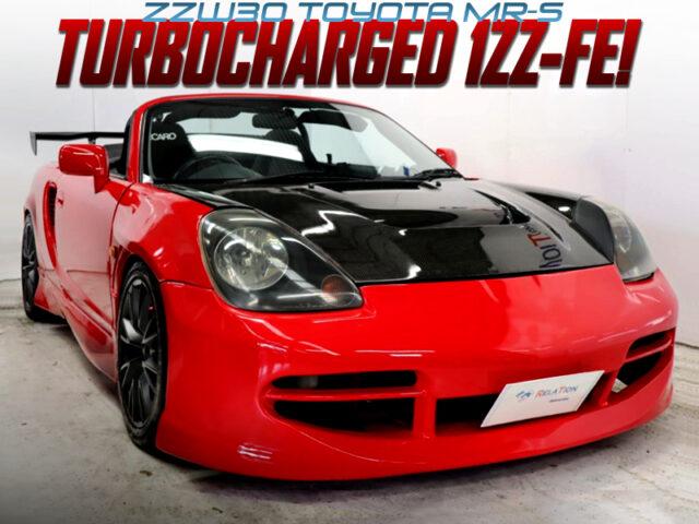 TURBOCHARGED ZZW30 TOYOTA MR-S to RED.