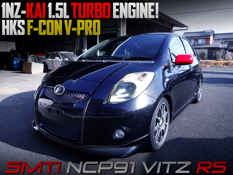 1NZ-FE with HKS Turbo And F-CON V-PRO into NCP91 VITZ RS BLACK.