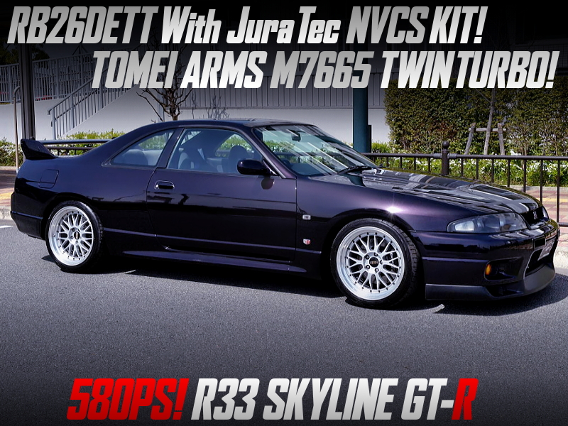 RB26 with NVCS and M7665 TWIN TURBO into R33 SKYLINE GT-R MIDNIGHT PURPLE.