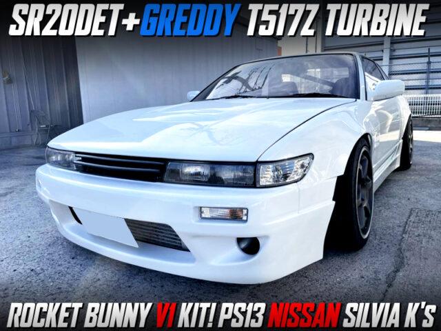 GREDDY T517Z TURBOCHARGED PSS13 SILVIA ROCKETBUNNY V1.