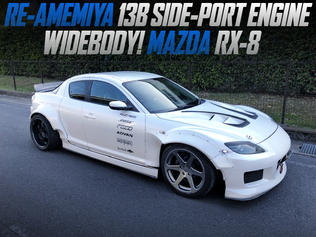 RE-AMEMIYA SIDE-PORTED 13B ROTARY ENGINE into SE3P RX-8 WIDEBODY.
