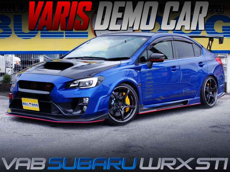 VARIS DEMO CAR OF VAB WRX STI.