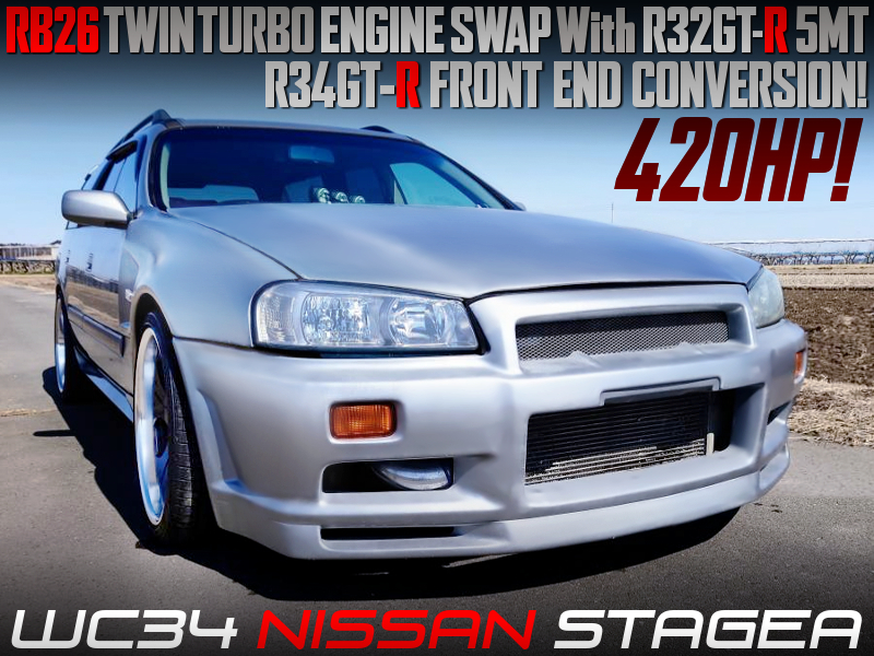 R34GTR FRONT END CONVERSION OF WC34 STAGEA.