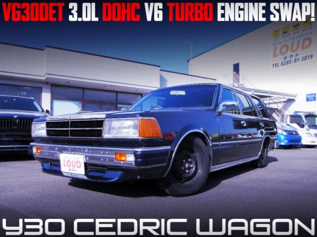 VG30DET 3.0L DOHC V6 TURBO SWAPPED Y30 CEDRIC WAGON.