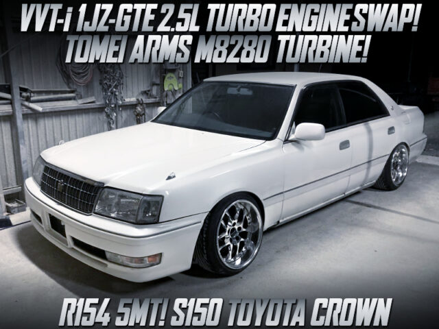 1JZ-GTE SWAP with M8280 TURBINE and R154 5MT into S150 CROWN.