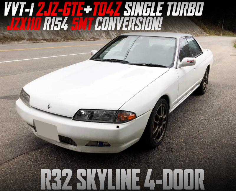 2JZ SINGLE TURBO and 5MT into R32 SKYLINE 4-DOOR.