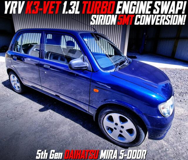 K3-VET TURBO ENGINE SWAP with 5MT into a L700 MIRA 5-DOOR BLUE.
