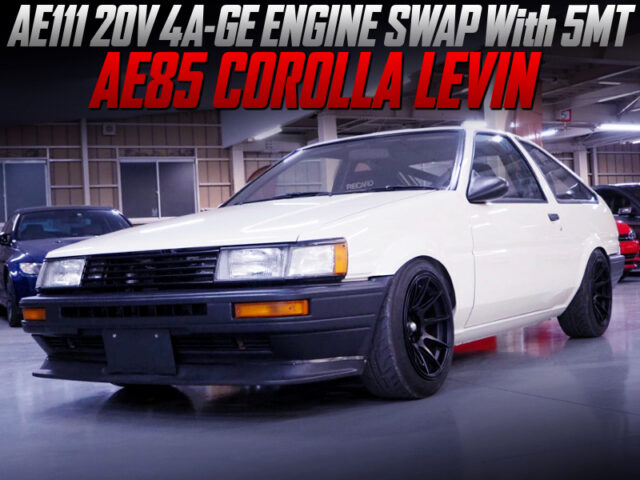 20V 4AG SWAP with 5MT into AE85 LEVIN 3-door.