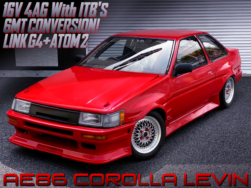 16V 4AG with ITBs and 6MT into AE86 LEVIN 2-DOOR WIDEBODY.