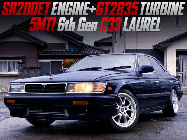 SR20DET with GT2835 TURBO into C33 LAUREL.
