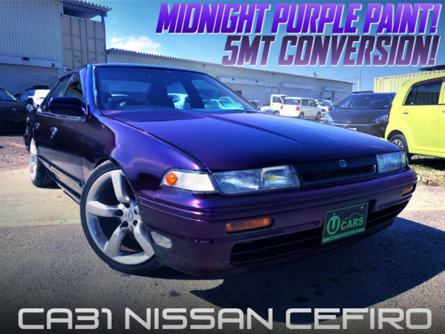 5MT CONVERSION and MIDNIGHT PURPLE PAINT of A31 CEFIRO.