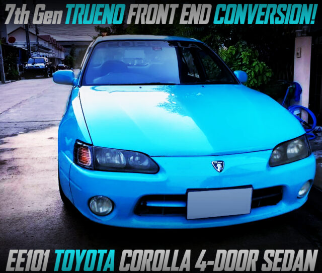 7th Gen TRUENO FRONT END CONVERSION OF EE101 COROLLA 4-DOOR SEDAN LIGHT BLUE.
