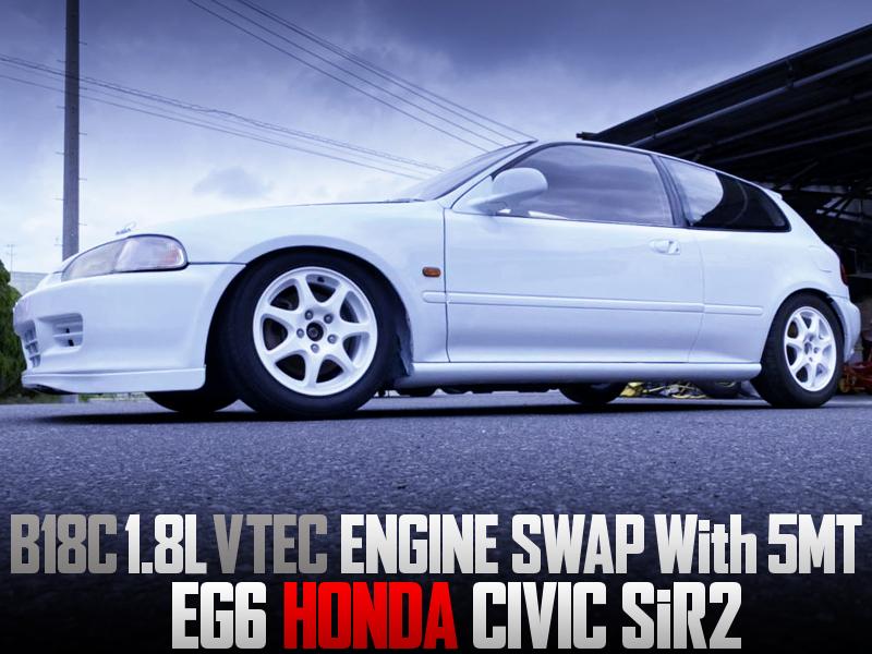 B18C VTEC SWAPPED EG6 CIVIC HATCHBACK SiR2 WHITE.