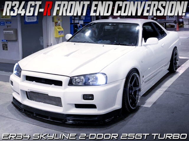 ER34 SKYLINE With R34 GT-R FRONT END CONVERSION.