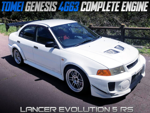 TOMEI GENESIS 4G63 into EVO 5 RS.