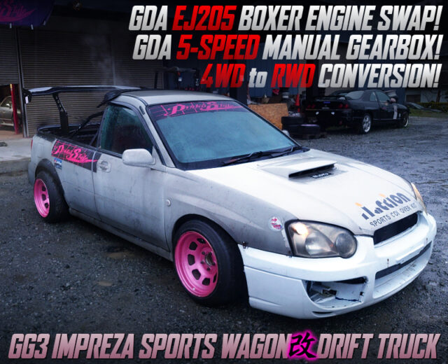 GG3 IMPREZA SPORT WAGON to DRIFT TRUCK CONVERSION.