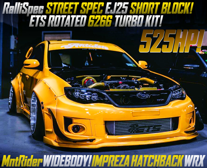 RALLISPEC EJ25 BLOCK with 6266 TURBO into GR IMPREZA HATCH WRX WIDEBODY.