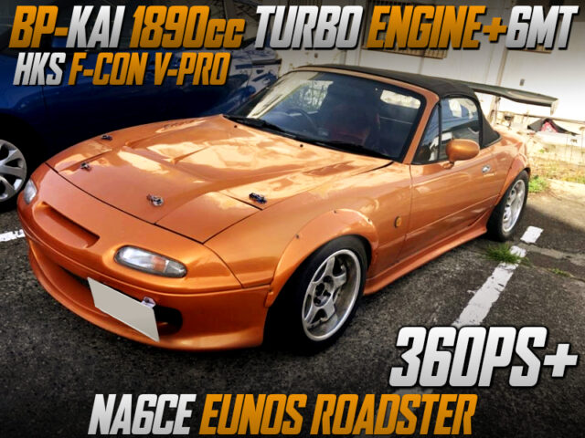 BP-KAI 1890cc TURBO ENGINE and 6MT into NA6CE EUNOS ROADSTER.