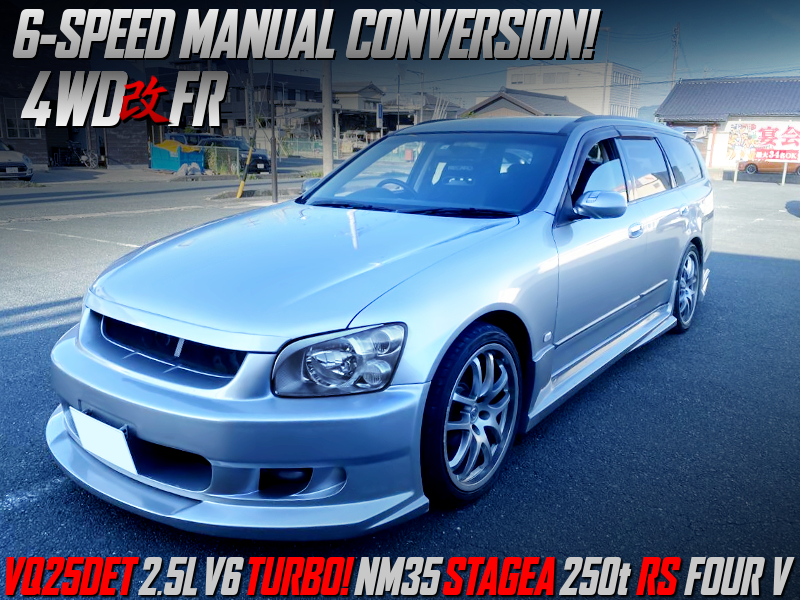 6MT CONVERSION and 4WD to RWD CONVERSION into a NM35 STAGEA.