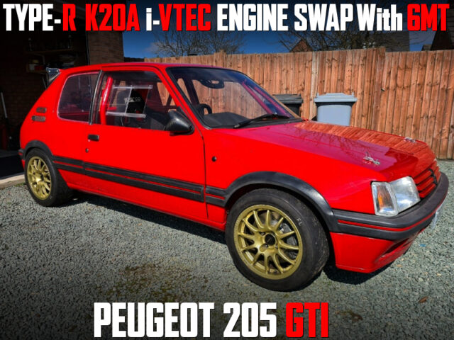 K20A i-VTEC and 6MT SWAPPED PEUGEOT 205 GTI.