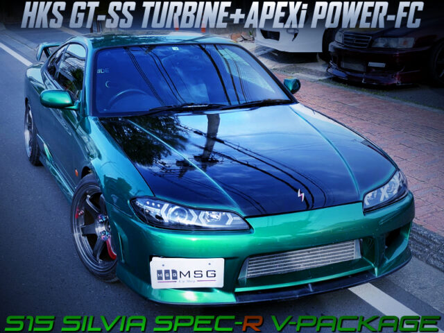 SR20DET with GT-SS TURBO and POWER FC into S15 SILVIA SPEC-R V-PACKAGE GREEN METALLIC.
