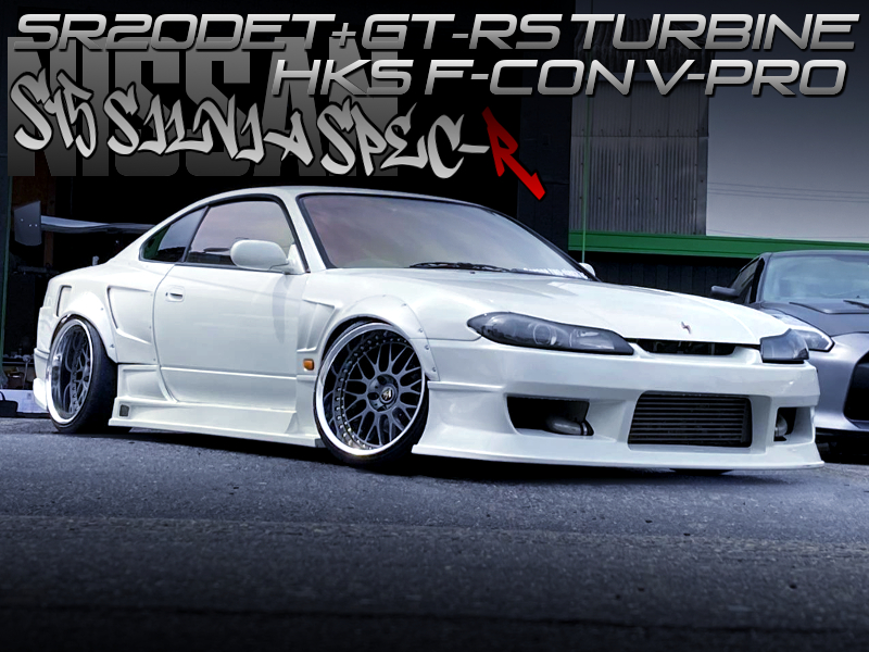 GT-RS TURBOCHARGED S15 SILVIA SPEC-R WIDEBODY.