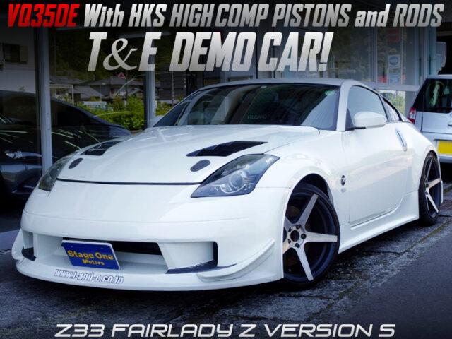 T and E DEMO CAR of Z33 FAIRLADY Z Version S WHITE.