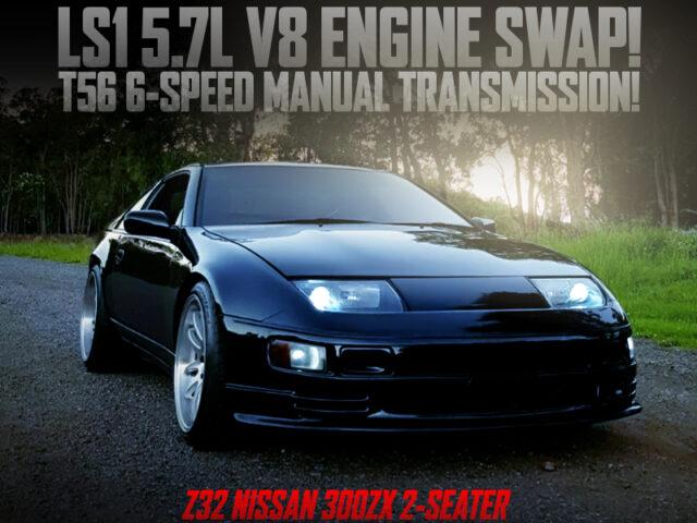 LS1 5700cc V8 ENGINE SWAP with T56 6MT into Z32 300ZX WIDEBODY BLACK.