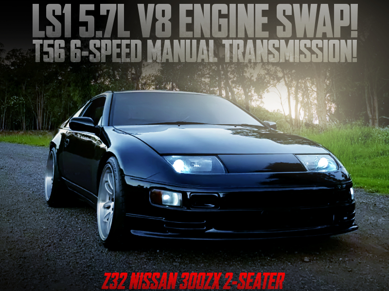LS1 5700cc V8 ENGINE SWAP with T56 6MT into Z32 300ZX WIDEBODY BLACK.