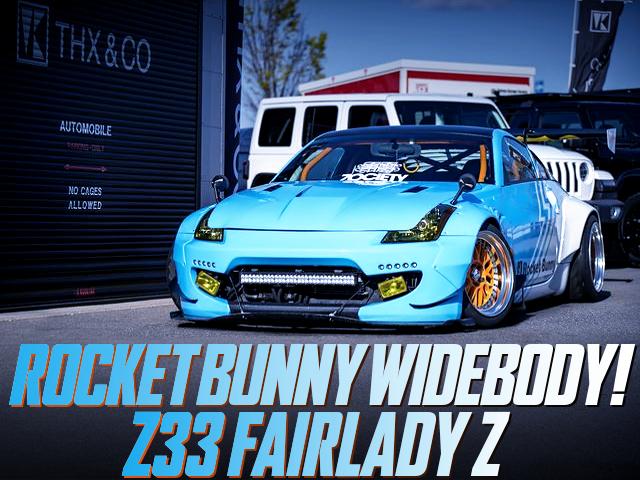 ROCKET BUNNY WIDEBODY OF Z33 FAIRLADY Z.