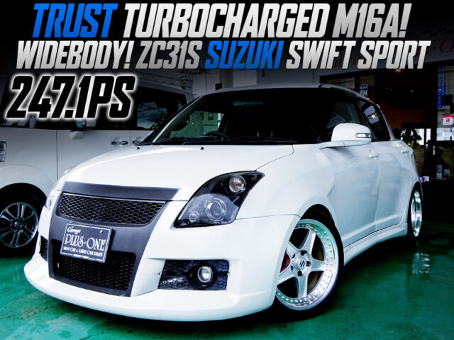 247PS TRUST TURBOCHARGED M16A into ZC31S SWIFT SPORT WIDEBODY.