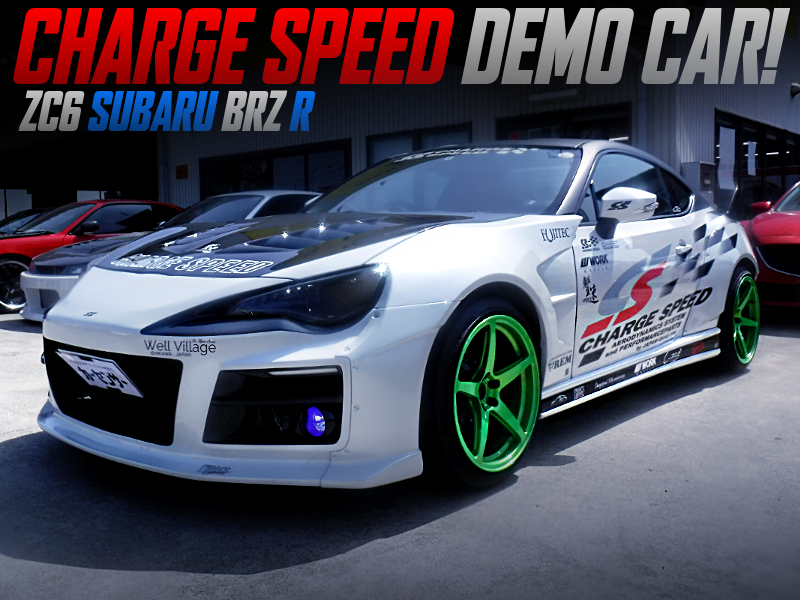 CHARGE SPEED DEMO CAR OF ZC6 SUBARU BRZ R.