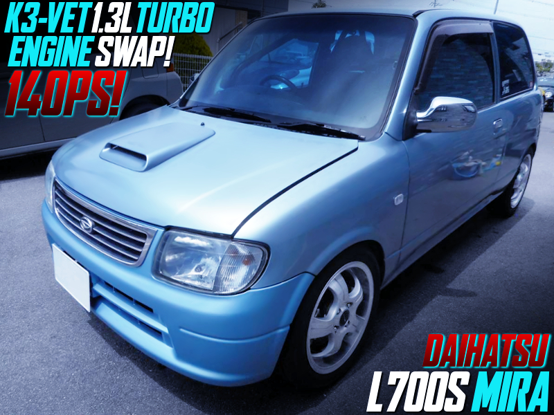 K3-VET 1300cc TURBO ENGINE SWAP with AT into L700S MIRA Light Blue.