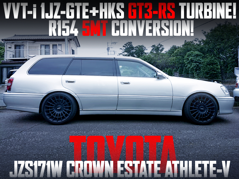 5MT and HKS GT3-RS TURBO MODIFIED JZS171W CROWN ESTATE ATHLETE-V.