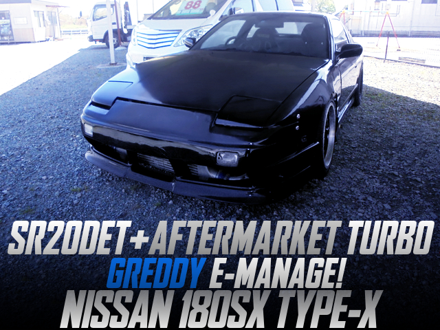 AFTERMARKET TURBINE and E-MANAGE INSTALLED 180SX TYPE-X.