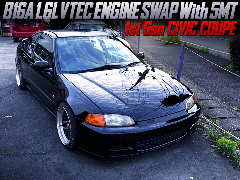 B16A VTEC SWAPPED 1st Gen CIVIC COUPE.