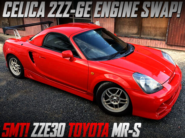 2ZZ ENGINE SWAPPED MR-S RED.