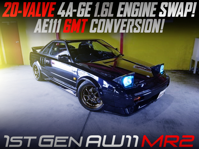 20V 4AGE ENGINE and AE111 6MT SWAPPED AW11 MR2.