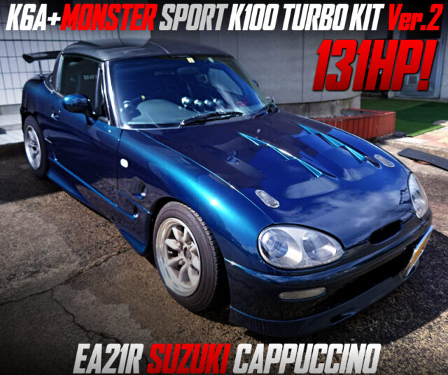 K6A with MONSTER SPORT K100 TURBO Ver 2 into EA21R CAPPUCCINO.
