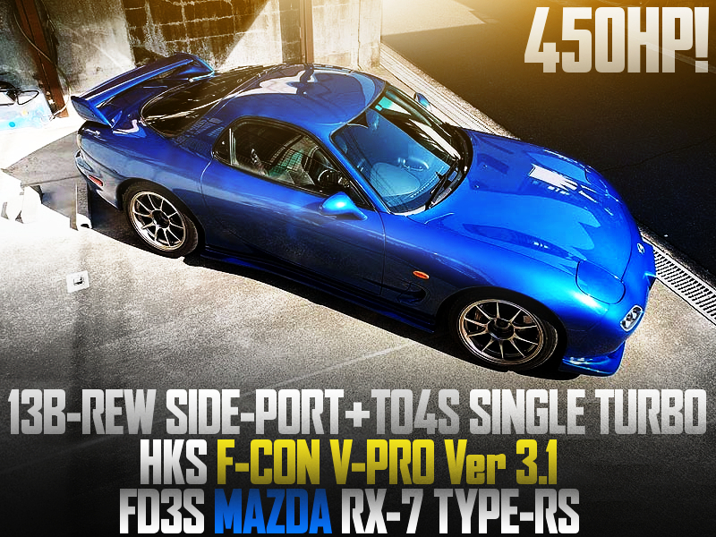 13B SIDE-PORT with TO4S SINGLE TURBO into FD3S RX7 TYPE-RS BLUE.