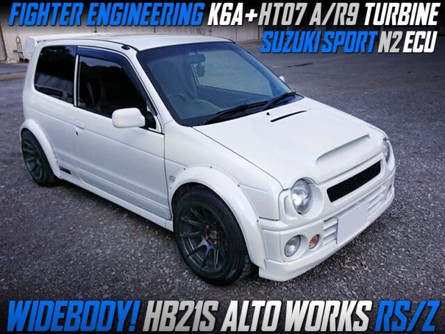 FIGHTER K6A with HT07 TURBO INSTALLED HB21S ALTO WORKS RSZ WIDEBODY.