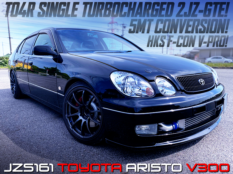 2JZ-GTE with TO4R SINGLE turbo And 5MT CONVERTED into an ARISTO V300.