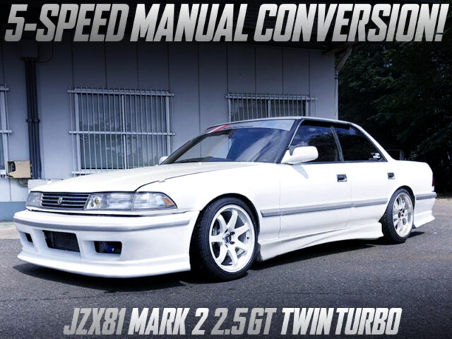 JZX81 MARK2 2.5GT TWINTURBO with 5MT CONVERSION.